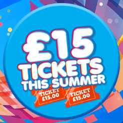 £15 Tickets this Summer
