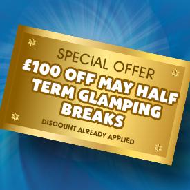 £100 off May Half Term Glamping