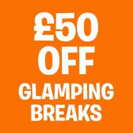 £50 off 2020 Glamping Breaks