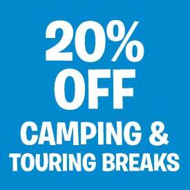 20% off Camping and Touring Breaks