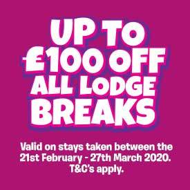 Up to £100 off Lodge breaks between 21st February - 27th March.