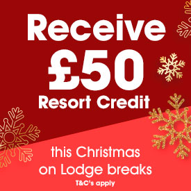 £50 Resort Credit on Lodge Breaks during Christmas Spectacular 2019