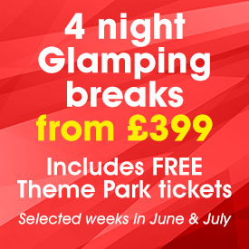 4 Night Glamping breaks from £399 + FREE Theme Park Tickets