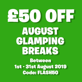 £50 off August Glamping