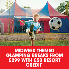 Midweek Glamping stays from £299 plus £50 Resort credit
