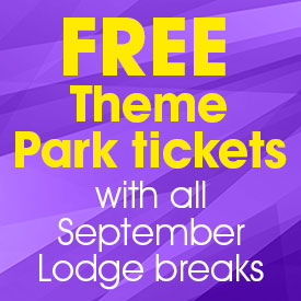 FREE Theme Park Tickets with all September Lodge breaks