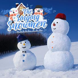 The Singing Snowmen