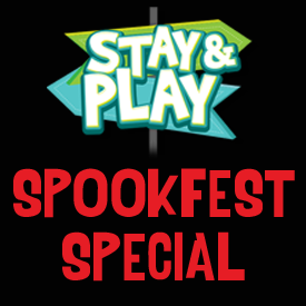 Stay & Play SpookFest Specials