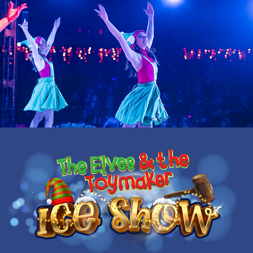 The Elves & The Toymaker Ice Show at Crealy Christmas