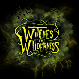 Witches of the Wilderness