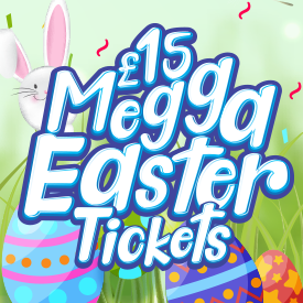 £15 Megga Easter Holidays