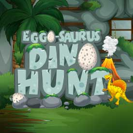Egg-o-Saurus Dino Hunt